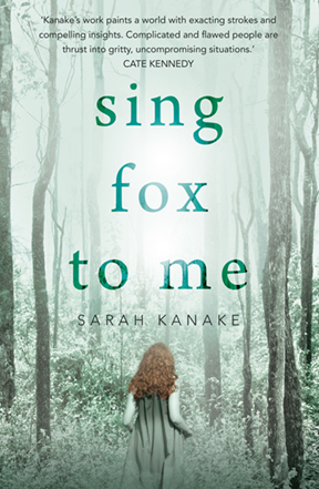 Sing Fox To Me Sarah Kanake