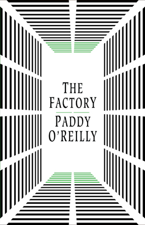 The Factory Paddy O'Reilly