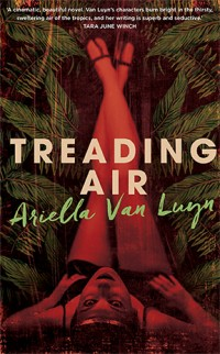 Treading Air Ariella Van Luyn