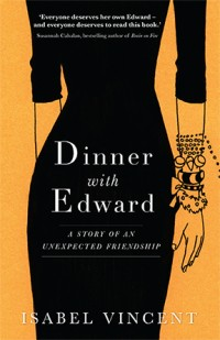 Dinner with Edward Isabel Vincent