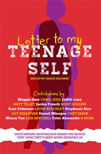 Letter to My Teenaged Self Grace Halphen