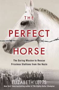 The Perfect Horse Elizabeth Letts