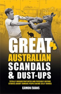 Great Australian Scandals & Dust-Ups