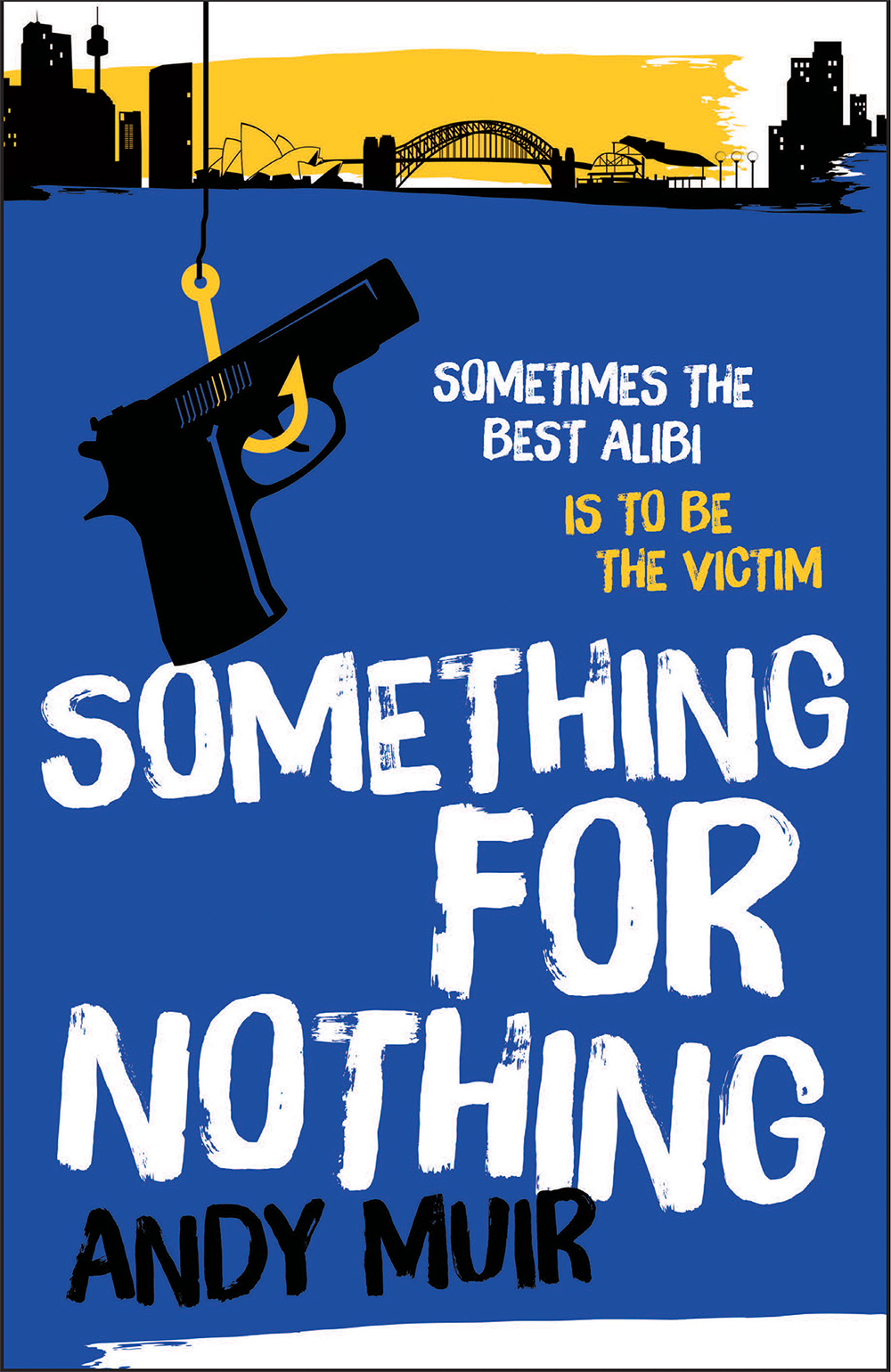 Something for Nothing by Andy Muir