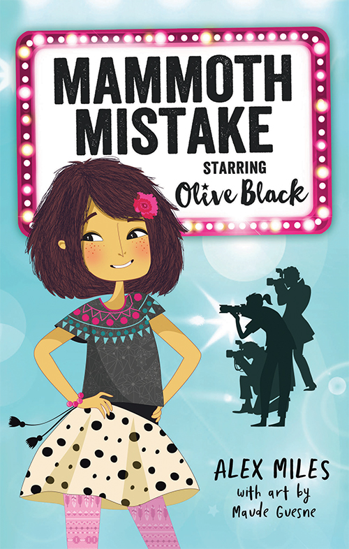 Mammoth Mistake: Starring Olvie Black (Book 1), illustrated by Maude Guesne
