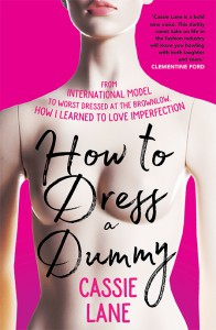 How to Dress a Dummy by Cassie Lane
