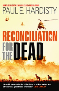 Paul Hardisty | Claymore Straker series | Reconciliation for the Dead