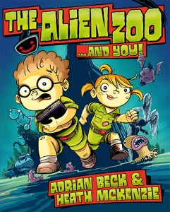 The Alien Zoo ... And You! Adrian Beck and Heath McKenzie