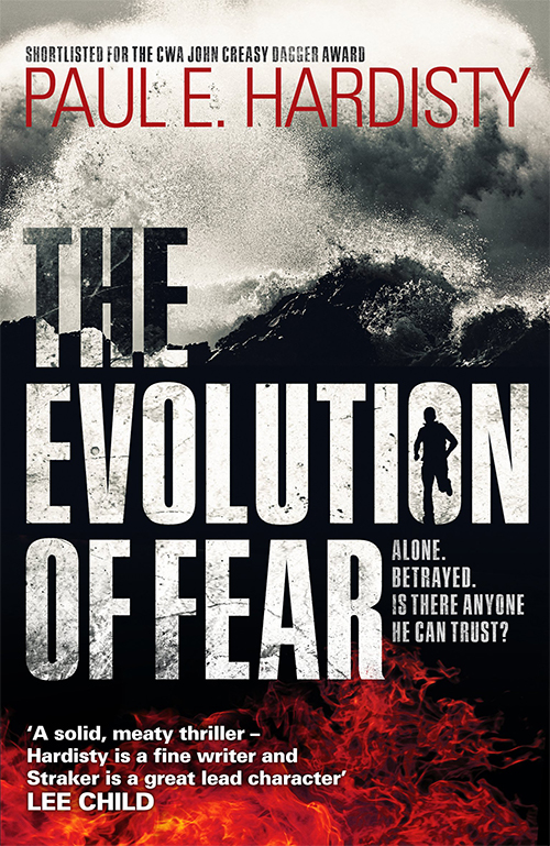 The Evolution of Fear | Paul E. Hardisty | Claymore Straker book series