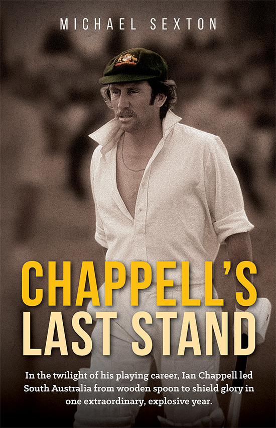 Chappell's Last Stand by Michael Sexton