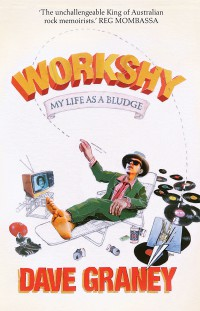 Workshy Dave Graney