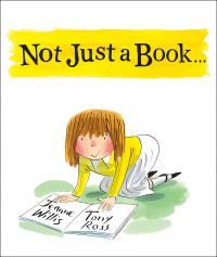 Not Just a Book Jeanne Willis Tony Ross