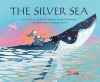The Silver Sea Alison Lester Jane Godwin