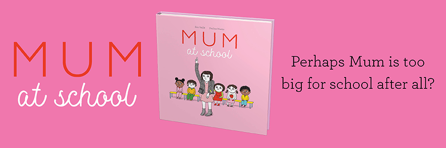 Mum at School Affirm Press