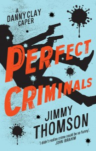 Perfect Criminals by Jimmy Thomson