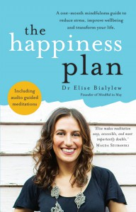 The Happiness Plan by Dr Elise Bialylew