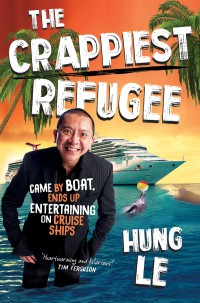 The Crappiest Refugee Hung Le