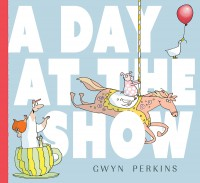 A Day at the Show Gwyn Perkins