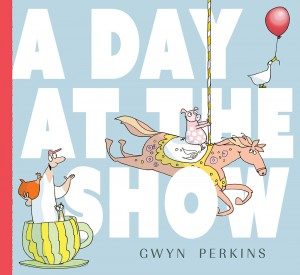A Day at the Show by Gwyn Perkins