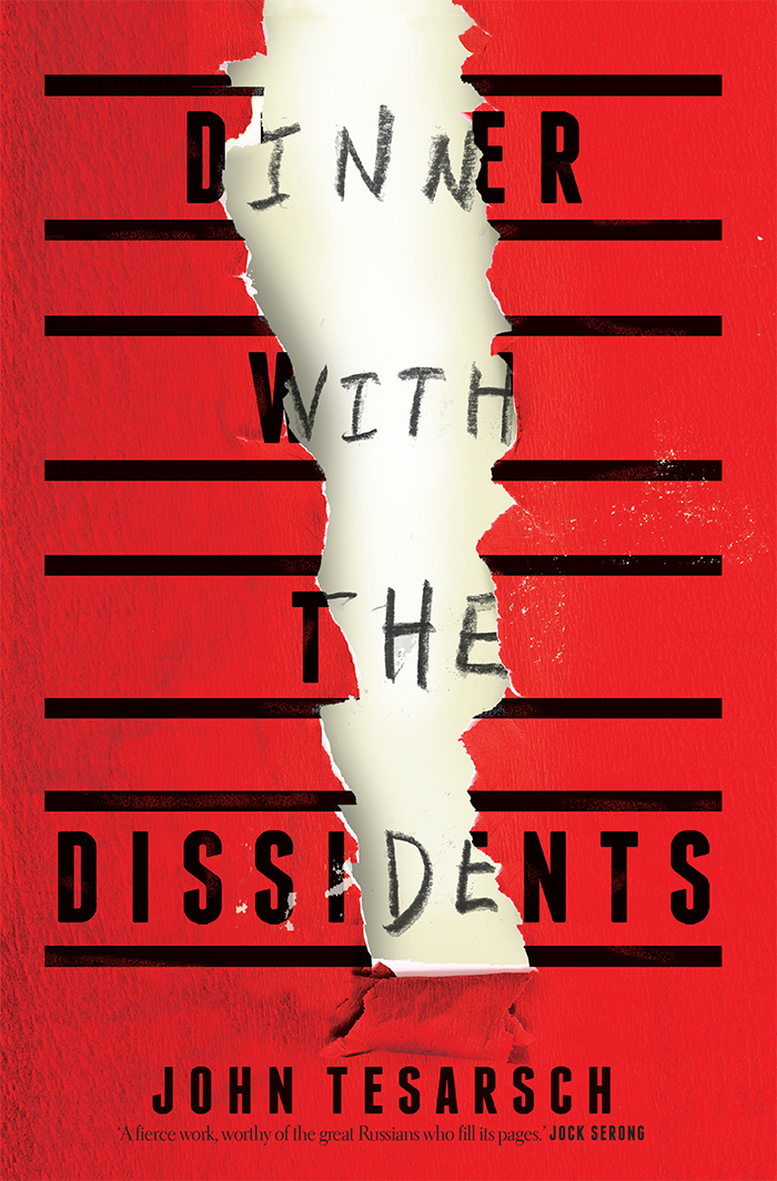 Dinner with the Dissidents by John Tesarsch