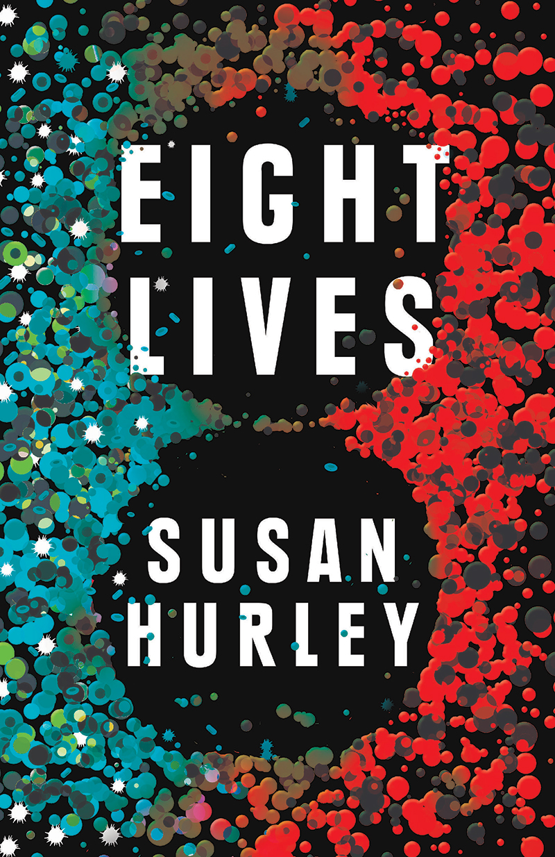 Eight Lives Susan Hurley