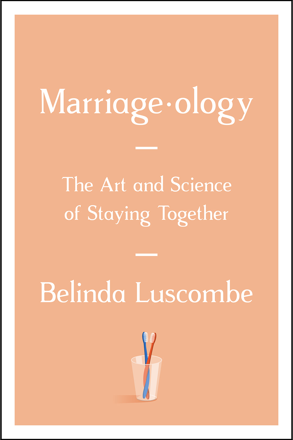 Marriageology Belinda Luscombe