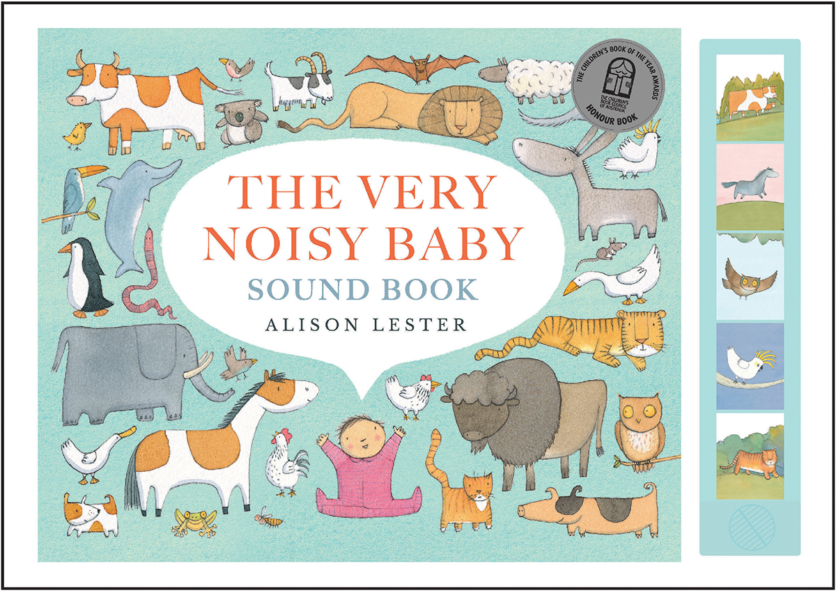 The Very Noisy Baby Soundbook: with 5 great animal sounds by Alison Lester