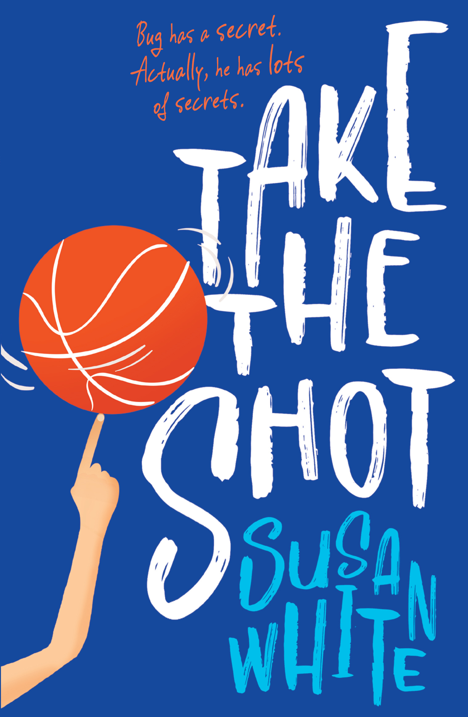 Take the Shot by Susan White