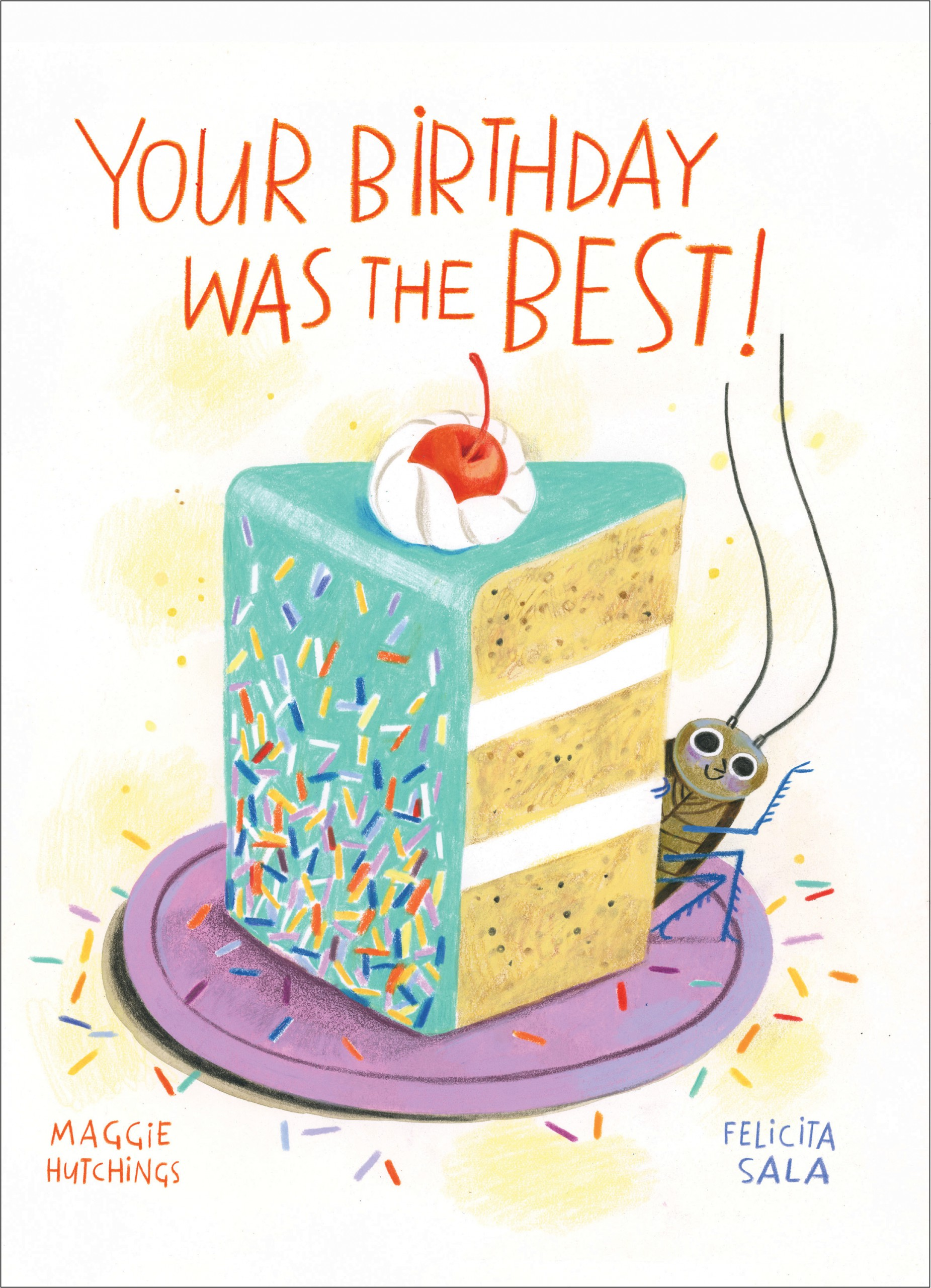 Your Birthday was the BEST! by Maggie Hutchings, illustrated Felicita Sala