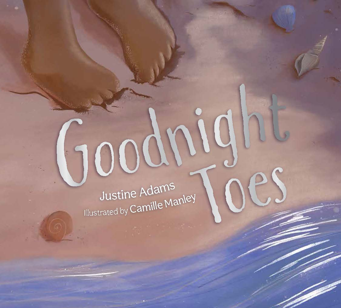 Goodnight Toes by Justine Adams and illustrated by Camille Manley