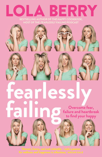 Fearlessly Failing by Lola Berry