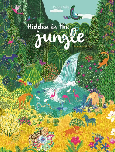 Hidden in the Jungle | reformat by Peggy Nille